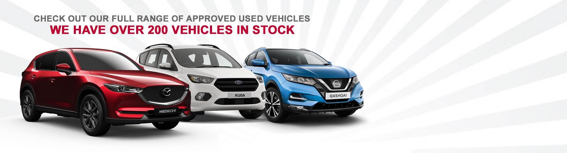 Check out our wide range of used vehicles in stock. Don't forget we stock many makes and models.